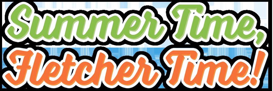 summer time, fletcher time